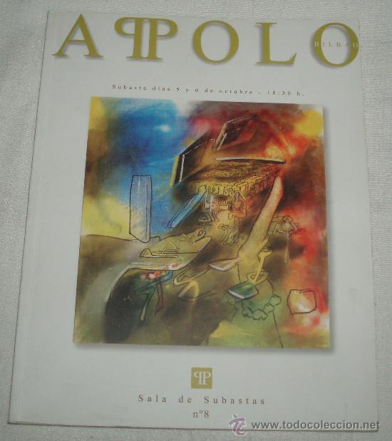 PRECIOSO CATALOGO DE SUBASTAS DE ARTE APOLO Nº8 AÑO 2005 (Arte - Catálogos)
