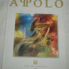 Arte: PRECIOSO CATALOGO DE SUBASTAS DE ARTE APOLO Nº8 AÑO 2005. Lote 33267037