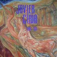 Arte: EXPOSICION ANTOLOGICA DEL PINTOR ARAGONES JAVIER CIRIA. Lote 33311796