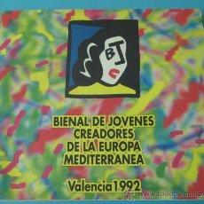 Arte: BIENAL DE JOVENES CREADORES DE LA EUROPA MEDITERRANEA. VALENCIA 1992. Lote 34166797