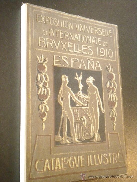 EXPOSITION UNIVERSELLE ET INTERNATIONALE DE BRUXELLES 1910. ESPAÑA (Arte - Catálogos)