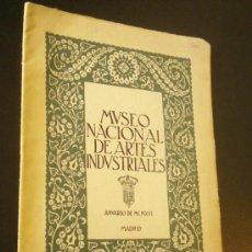 Arte: MUSEO NACIONAL DE ARTES INDUSTRIALES / ANUARIO 1916. Lote 35323344