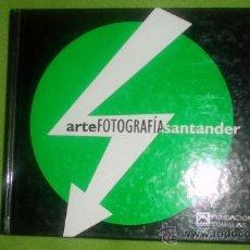 Arte: ARTE FOTOGRAFÍA SANTANDER;FUNDACIÓN COMILLAS 1999. Lote 24278216