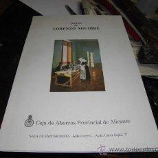 Arte: LORENZO AGUIRRE PINTOR DE ALICANTE OBRAS EXPOSICION CAJA AHORROS PROVINCIAL DE ALICANTE. Lote 97539791