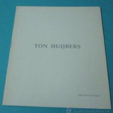 Arte: TON HUIJBERS. CASA CULTURA. BELLREGUARD. 1989. Lote 35455567