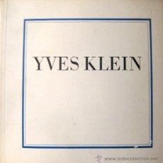 Arte: YVES KLEIN. SELECTED WRITINGS. TATE GALLERY. 1974. CATÁLOGO. Lote 35487746