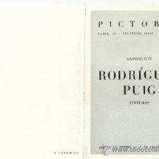 Arte: RODRÍGUEZ PUIG. GALERIA PICTORIA. BARCELONA. ENERO 1947. DÍPTICO. 17'5 X 12 CMTRS.. Lote 35914728