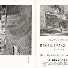 Arte: RODRÍGUEZ PUIG. GALERIA LA PINACOTECA. BARCELONA. ABRIL 1948. DÍPTICO. 17'5 X 12 CMTRS.. Lote 35914877