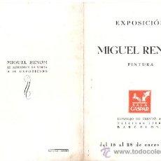 Arte: MIGUEL RENOM. ENERO 1944. SALA GASPAR. BARCELONA. DÍPTICO. 17'5 X 12'5 CMTRS.. Lote 35925860