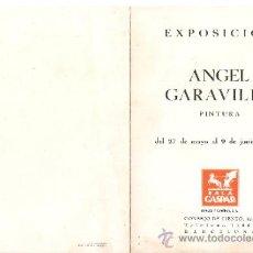 Arte: ANGEL GARAVILLA. JUNIO 1944. SALA GASPAR. BARCELONA. DÍPTICO. 17'5 X 12'5 CMTRS.. Lote 35926251