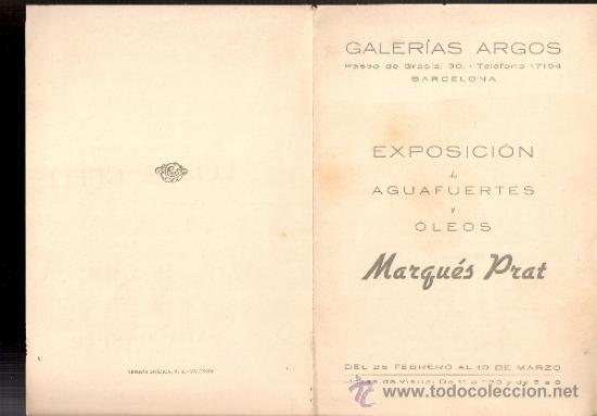 MARQUÉS PRAT. GALERÍA ARGOS. BARCELONA. DÍPTICO.17 X 12 CMTRS. (Arte - Catálogos)