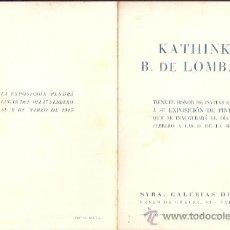 Arte: KATHINKA B. DE LOMBARD.FEBRERO 1945. SYRA, GALERÍAS DE ARTE. BARCELONA. DÍPTICO.18 X 13 CMTRS.. Lote 35944900