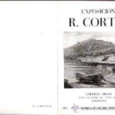 Arte: R. CORTES. OCTUBRE 1944. GALERIAS ARGOS. BARCELONA. 17 X 12'5 CMTRS.. Lote 35949750