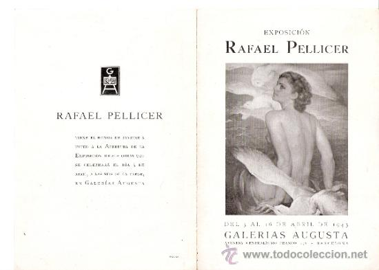 RAFAEL PELLICER. ABRIL 1943. GALERIAS AUGUSTA. BARCELONA. DÍPTICO.17'5 X 12 CMTRS. (Arte - Catálogos)