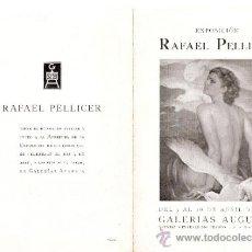 Arte: RAFAEL PELLICER. ABRIL 1943. GALERIAS AUGUSTA. BARCELONA. DÍPTICO.17'5 X 12 CMTRS.. Lote 35958803