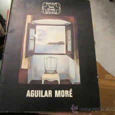 Arte: AGUILAR MORÉ - CATALOGO EXPOSICIÓN SALA NONELL 1981 - . Lote 35955866