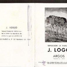 Arte: J. LOGO. ENERO 1949. GALERIAS ARGOS. BARCELONA. DÍPTICO. 16'5 X 12'5 CMTRS.. Lote 36004670