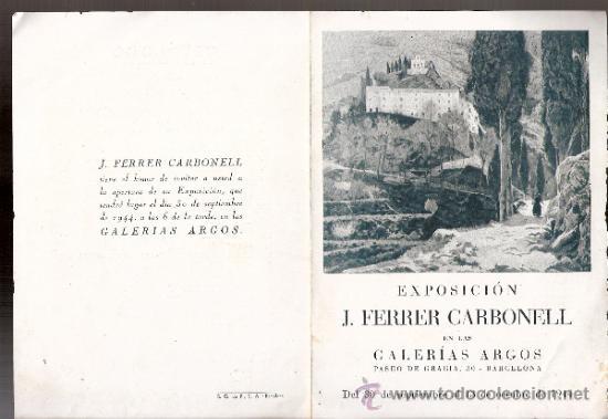 J. FERRER CARBONELL.SEPTIEMBRE 1944. GALERÍA ARGOS. BARCELONA. DÍPTICO.17 X 12 CMTRS. (Arte - Catálogos)