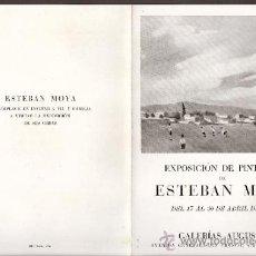 Arte: ESTEBAN MOYA. ABRIL 1943. GALERIAS AUGUSTA. BARCELONA. DÍPTICO,.17 X 12'5 CMTRS.. Lote 36007844