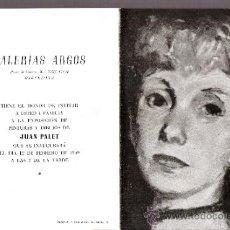 Arte: JUAN PALET. FEBRERO 1949. GALERIAS ARGOS. BARCELONA. DÍPTICO. 17 X 12'5 CMTRS.. Lote 36001573