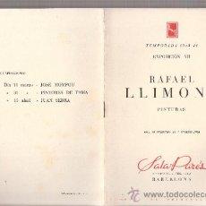 Arte: RAFAEL LLIMONA. FEBRERO 1944. SALA PARÉS. BARCELONA. 8 PÁGINAS. 19'5 X 13'5 CMTRS.. Lote 36047032