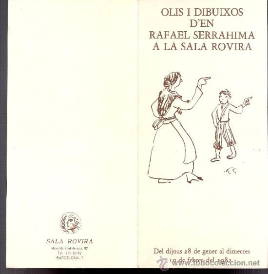 RAFAEL SERRAHIMA. ENERO 1982. SALA ROVIRA. DÍPTICO. 21'5 X 10 CMTRS. (Arte - Catálogos)