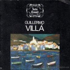 Arte: GUILLERMO VILLÁ / SALA NONELL. Lote 36255081