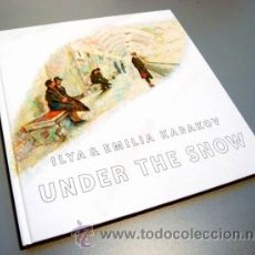 Arte: ILYA & EMILIA KABAKOV. UNDER THE SNOW . Lote 36877127