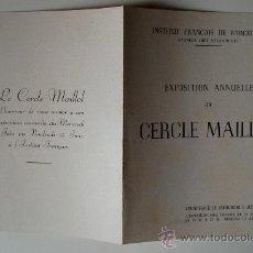"Arte: FOLLETO-CATÁLOGO INVITACION ""EXPOSITION ANNUELLE DU CERCLE MAILLOL"" BARCELONA . Lote 39641531"