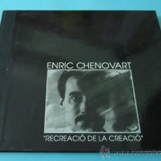 Arte: ENRIC CHENOVART. RECREACIÓ DE LA CREACIÓ. Lote 36977845