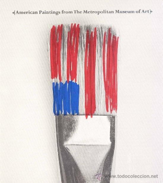 AMERICAN PAINTING FROM THE METROPOLITAN MUSEUM OF ART - 1966 (Arte - Catálogos)