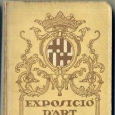Arte: EXPOSICIÓ D'ART BARCELONA 1922 - CATÀLEG OFICIAL. Lote 37005163