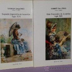 Arte: EXPOSICIÓN DE ACUARELAS SIGLO XIX. SAMMER GALLERIES.(DOS CATÁLOGOS).. Lote 37447718