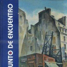 Arte: PARÍS, PUNTO DE ENCUENTRO (UNICAJA, 2001). Lote 37906668
