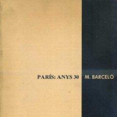 Arte - PARÍS ANYS 30 / MIQUEL BARCELÓ (MANEL MAYORAL, 1990) - 37969045