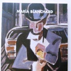 Arte: LIBRO CATALOGO DE MARÍA BLANCHARD. MARZO-ABRIL DE 1998. SOCIEDAD ECONÓMICA DE MALAGA.. Lote 37921274