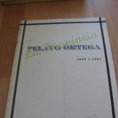 Arte: PELAYO ORTEGA LA PROVINCIA 1986-1991 EDITA MUSEO DE MUSEO DE TERUEL 1992. Lote 38591469