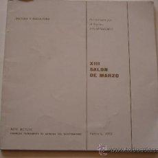 Arte: ARTE ACTUAL-ASAMBLEA PERMANENTE DE ARTISTAS DEL MEDITERRANEO-XIII SALON DE MARZO- VALENCIA 1973.. Lote 38638834