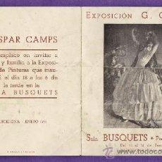 Arte: PROGRAMA - EXPOSICION PINTURAS GASPAR CAMPS - SALA BUSQUETS / BARCELONA - AÑO 1941 - RD11. Lote 38895364