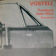 Arte: WOLF VOSTELL. DE 1958 A 1978. FUNDACIÓ JOAN MIRÓ. 1979. CATÁLOGO. Lote 38977022