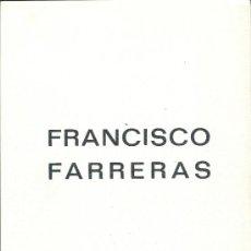 Arte: CATÁLOGO EXPOSICIÓN -FRANCISCO FERRERAS, 1975 GALERÍA LEZAMA-VALENCIA. Lote 39057576