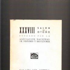 Arte: XXXVIII SALON DE OTOÑO FUNDADO POR LA ASOCIACIÓN NACIONAL DE PINTORES Y ESCULTORES 1967. Lote 39410416