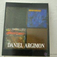 Arte: DANIEL ARGIMON CATALOGO EXPOSICION SALA LAI -LUZAN -ZARAGOZA 1991. Lote 39538412