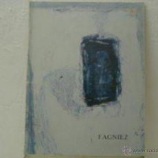 Arte: FAGNIER-CATALOGO EXPOSICION SALA GASPAR-DICIEMBRE 1989. Lote 39538436