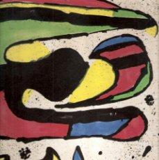 Arte: JOAN MIRÓ. HOMENATGE A GAUDÍ. 100 GRAVATS I 4 ESCULTURES RECENTS (1978-1979).GALERÍA MAEGHT. 1979.. Lote 39762897