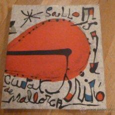 Arte: JOAN MIRÓ - EXPOSICIÓ 85È ANIVERSARI DEL PINTOR A SA LLOTJA (PALMA): SETEMBRE -OCTUBRE 1978. Lote 39822958