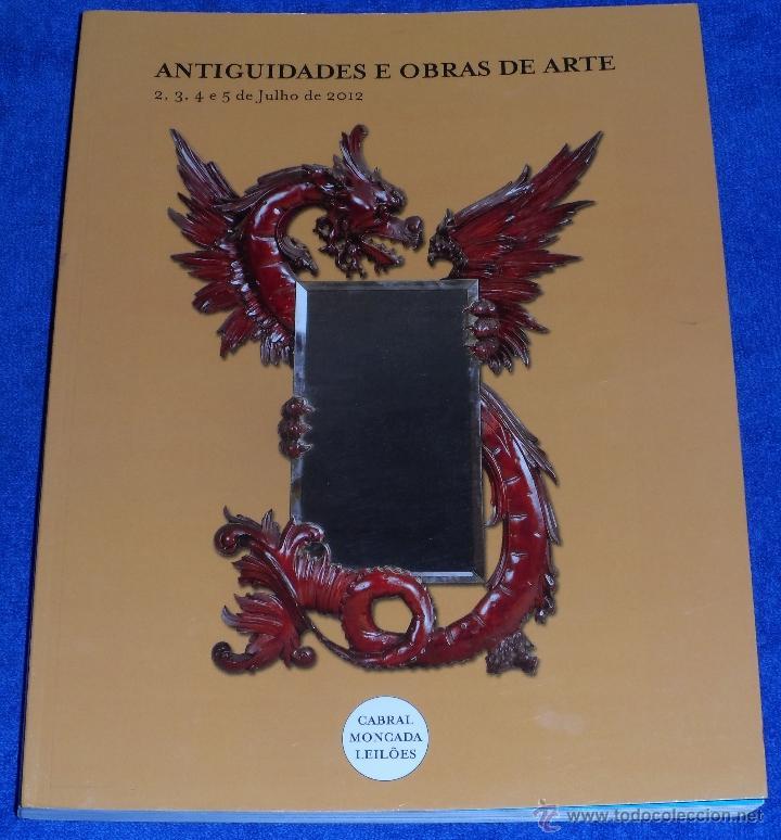 ANTIGUEDADES E OBRAS DE ARTE - CABRAL MOCADA LEILOES (2012) (Arte - Catálogos)