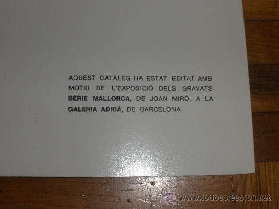 Arte: JOAN MIRO - SERIE MALLORCA - SALA ADRIA - BARCELONA DESEMBRE 1973-GENER 1974 CATALOGO - Foto 3 - 41129111