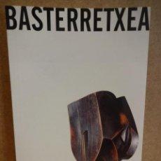 Arte: BASTERRETXEA. EXPOSICIÓN CAIXA GIRONA. JUNIO / SETIEMBRE 2001. NUEVO.. Lote 41659155