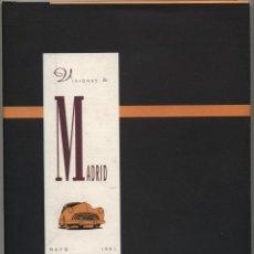 Arte: VISIONES DE MADRID. MAYO 1991. REAL ACADEMIA DE BELLAS ARTES DE SAN FERNANDO. Lote 42028320